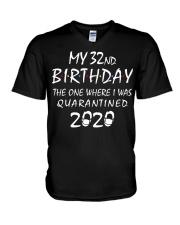 My 32nd Birthday Quarantined 2020 V-Neck T-Shirt thumbnail