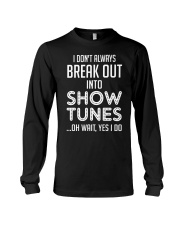 Break Out Into Show Tunes Long Sleeve Tee thumbnail