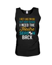 I Need The Theatre Season Back Unisex Tank thumbnail