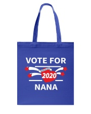 Vote For Nana Tote Bag thumbnail