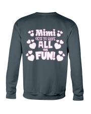 Mimi Gets To Have All The Fun Crewneck Sweatshirt back