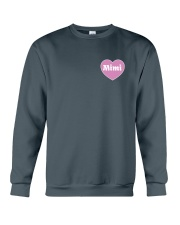 Mimi Gets To Have All The Fun Crewneck Sweatshirt front