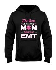 The Best Kind Of Mom Raises An EMT Hooded Sweatshirt thumbnail