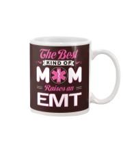 The Best Kind Of Mom Raises An EMT Mug thumbnail