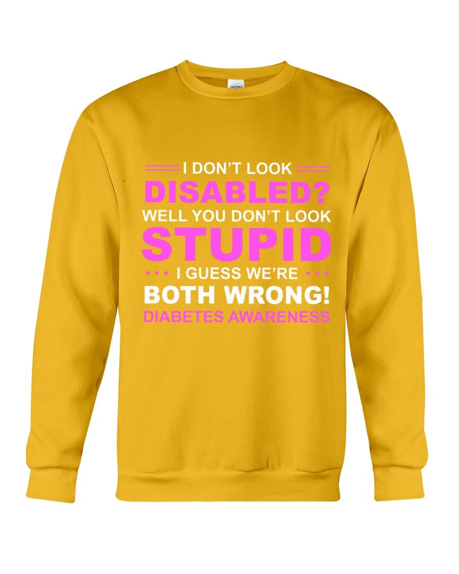 Diabetes Look Stupid Crewneck Sweatshirt