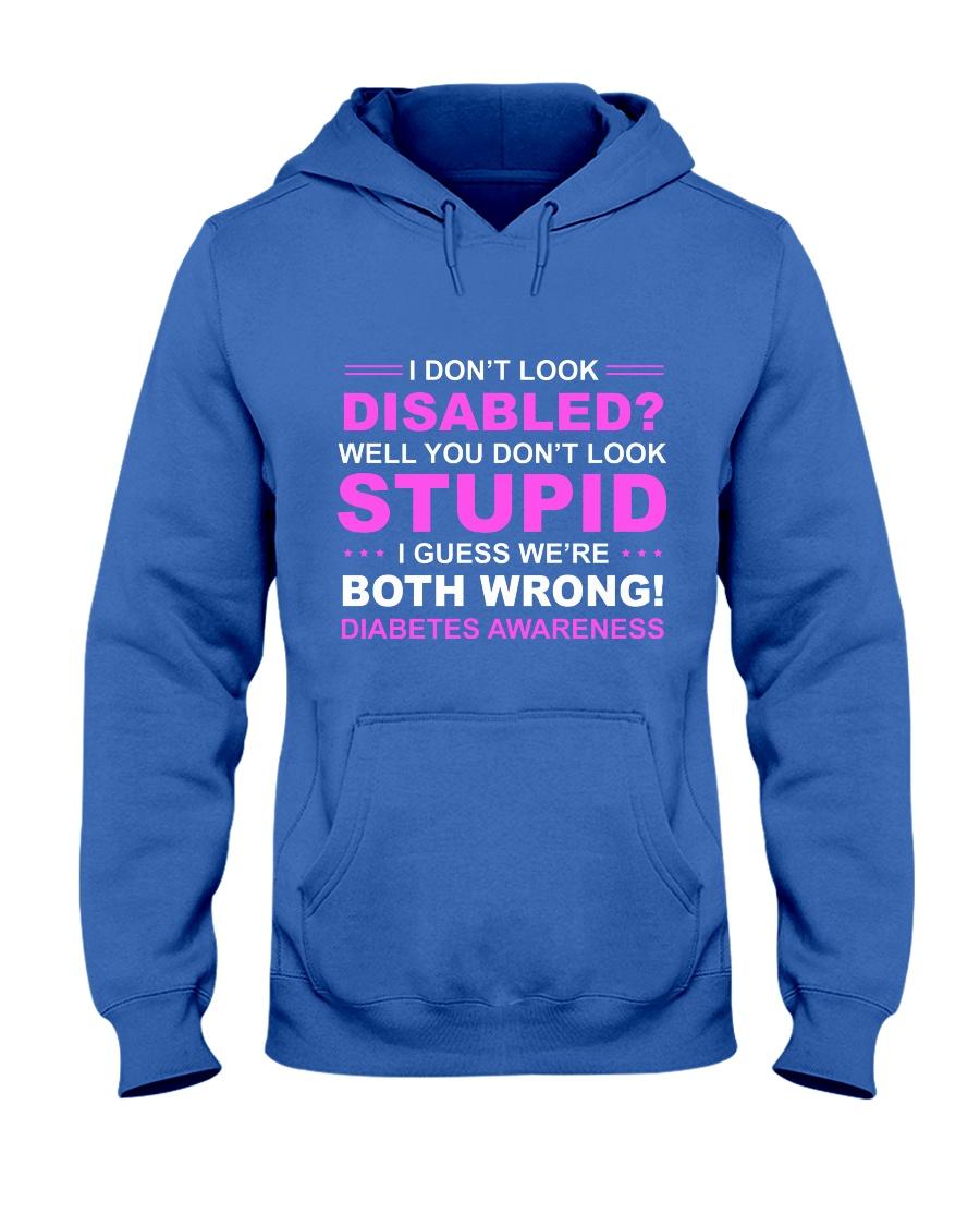Diabetes Look Stupid Hooded Sweatshirt