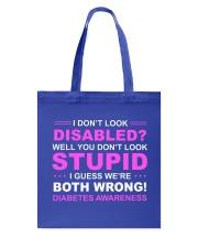 Diabetes Look Stupid Tote Bag front