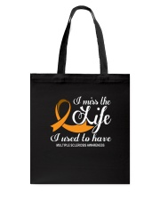MS I Miss The Life I Used To Have Tote Bag thumbnail