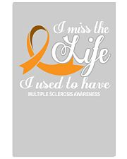 MS I Miss The Life I Used To Have 11x17 Poster thumbnail