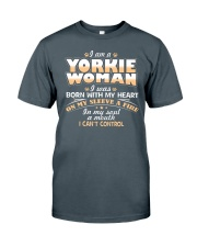 I Am A Yorkie Woman Classic T-Shirt front