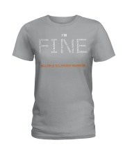 MS Warrior I'm Fine  Ladies T-Shirt tile