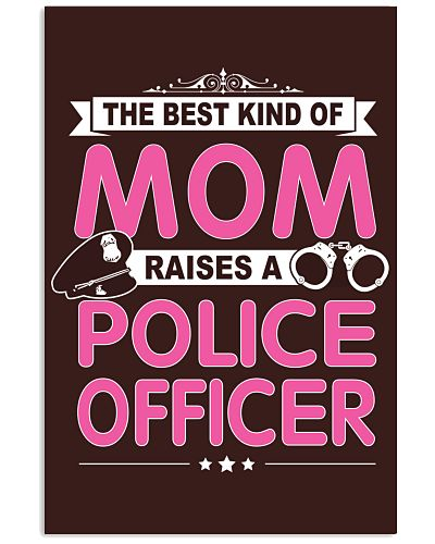 The Best Kind Of Mom Raises A Police Officer