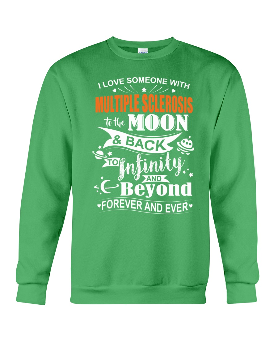 I Love Someone With MS To The Moon And Back Crewneck Sweatshirt