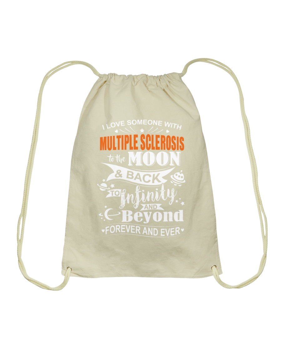 I Love Someone With MS To The Moon And Back Drawstring Bag showcase