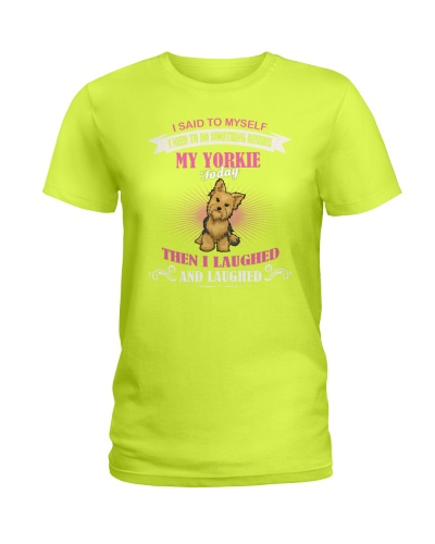 Yorkie  I Laughted