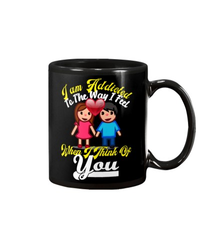 I Am Addicted To The Way I Feel - Gift For Wife