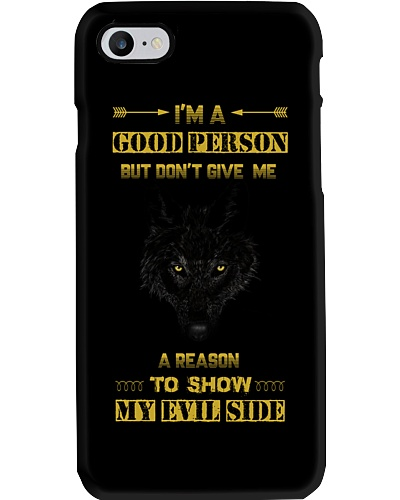i Am A Good Person - Wolf iPhone And Android Case
