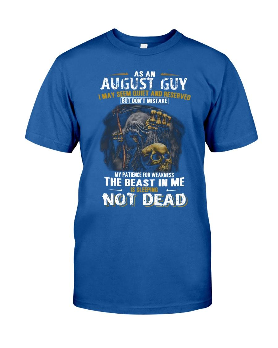 AS AN AUGUST GUY Classic T-Shirt