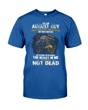 AS AN AUGUST GUY Classic T-Shirt front