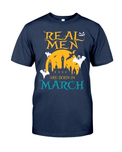 REAL MEN ARE BORN IN MARCH