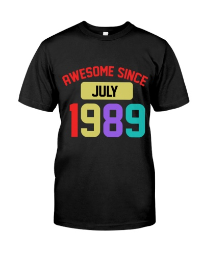 Awesome Since July 1989 30th Birthday Gift 30 Year