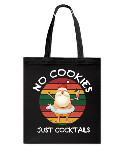 No Cookies Just Cocktails Funny Christmas In July