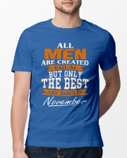 ONLY THE BEST ARE BORN IN NOVEMBER Classic T-Shirt lifestyle-mens-crewneck-front-13