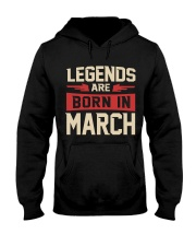 LEGENDS ARE BORN IN MARCH Hooded Sweatshirt thumbnail