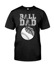 Mens Basketball Softball Dad Funny Cool Gift Classic T-Shirt front
