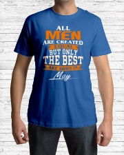 ONLY THE BEST ARE BORN IN MAY Classic T-Shirt lifestyle-mens-crewneck-front-1