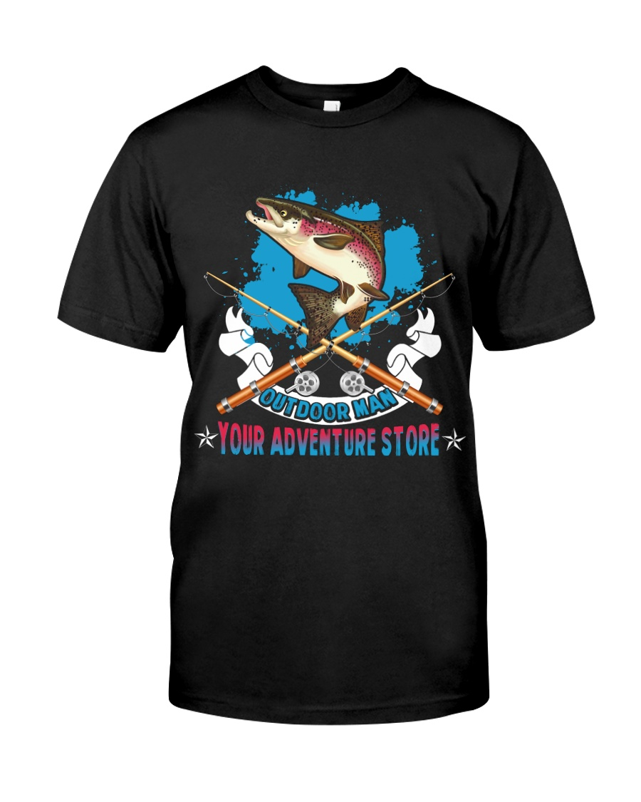 OutDoor Man Your Adventure Store Fishing Classic T-Shirt