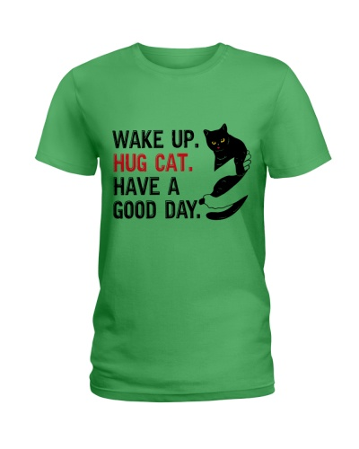 Wake Up Hug Cat Have A Good Day