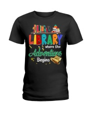 Library Where The Adventure Begins Ladies T-Shirt front