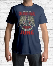 LEGENDS ARE BORN IN JUNE Classic T-Shirt lifestyle-mens-crewneck-front-1