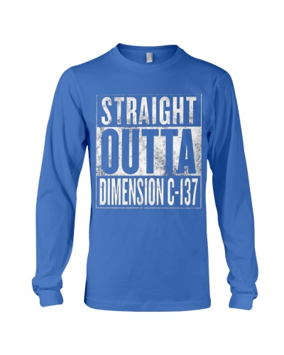 STRAIGHT OUTTA DIMENSION C-137