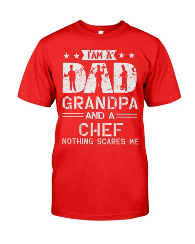 Im A Dad Grandpa And A Chef Nothing Scares Me