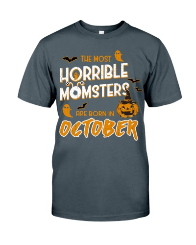 THE MOST HORRIBLE MOMSTERS ARE BORN IN OCTOBER