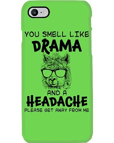 You Smell Like A Drama And A Headache Funny Llama