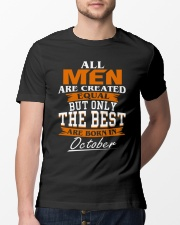 ONLY THE BEST ARE BORN IN OCTOBER Classic T-Shirt lifestyle-mens-crewneck-front-13