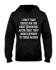 I Only Take Credit For First 9 Months Funny Hooded Sweatshirt thumbnail