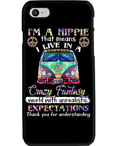 I'm A Hippie That Means I Live In A Crazy Fantasy