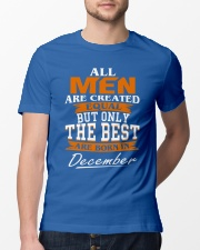 ONLY THE BEST ARE BORN IN DECEMBER Classic T-Shirt lifestyle-mens-crewneck-front-13