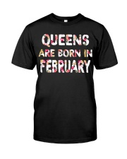 QUEENS ARE BORN IN FEBRUARY Classic T-Shirt thumbnail