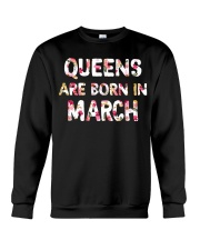 QUEENS ARE BORN IN MARCH Crewneck Sweatshirt thumbnail