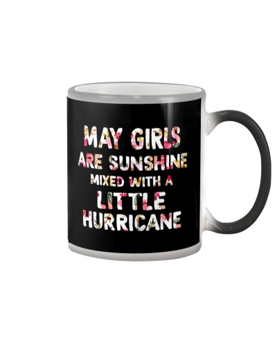 MAY GIRL SUNSHINE MIXED WITH LITTLE HURRICANE