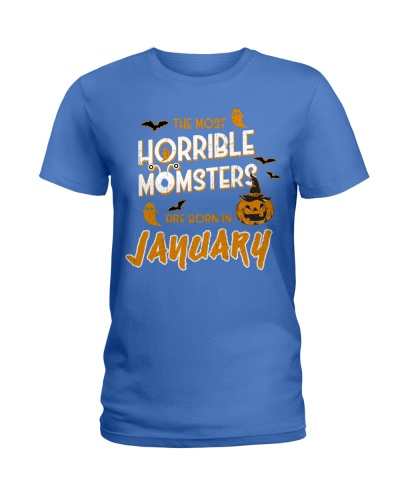 THE MOST HORRIBLE MOMSTERS ARE BORN IN JANUARY