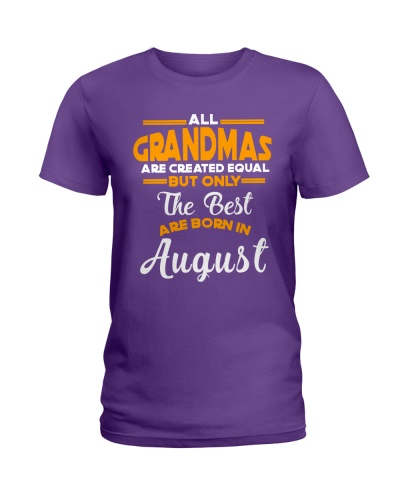 THE BEST GRANDMA ARE BORN IN AUGUST 8