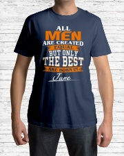 ONLY THE BEST ARE BORN IN JUNE Classic T-Shirt lifestyle-mens-crewneck-front-1