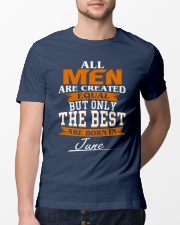 ONLY THE BEST ARE BORN IN JUNE Classic T-Shirt lifestyle-mens-crewneck-front-13
