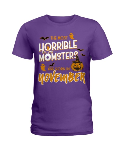 THE MOST HORRIBLE MOMSTERS ARE BORN IN NOVEMBER